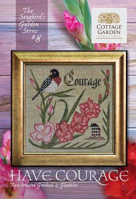 Cottage Garden Samplings Have Courage