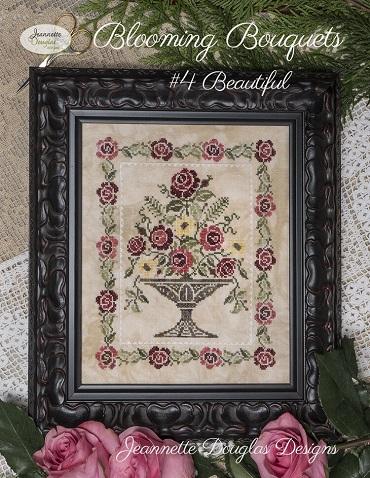 Jeannette Douglas Blooming Bouquets # 4 Beautiful